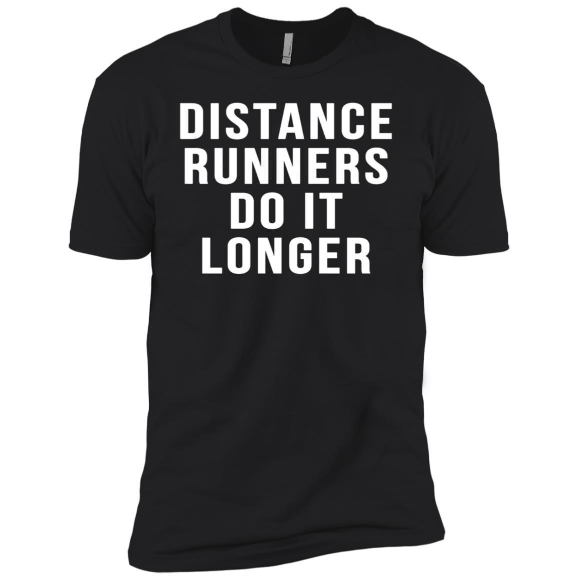 Distance Runners Do It Longer Marathon Funny Runnings Men Short Sleeve T-Shirt
