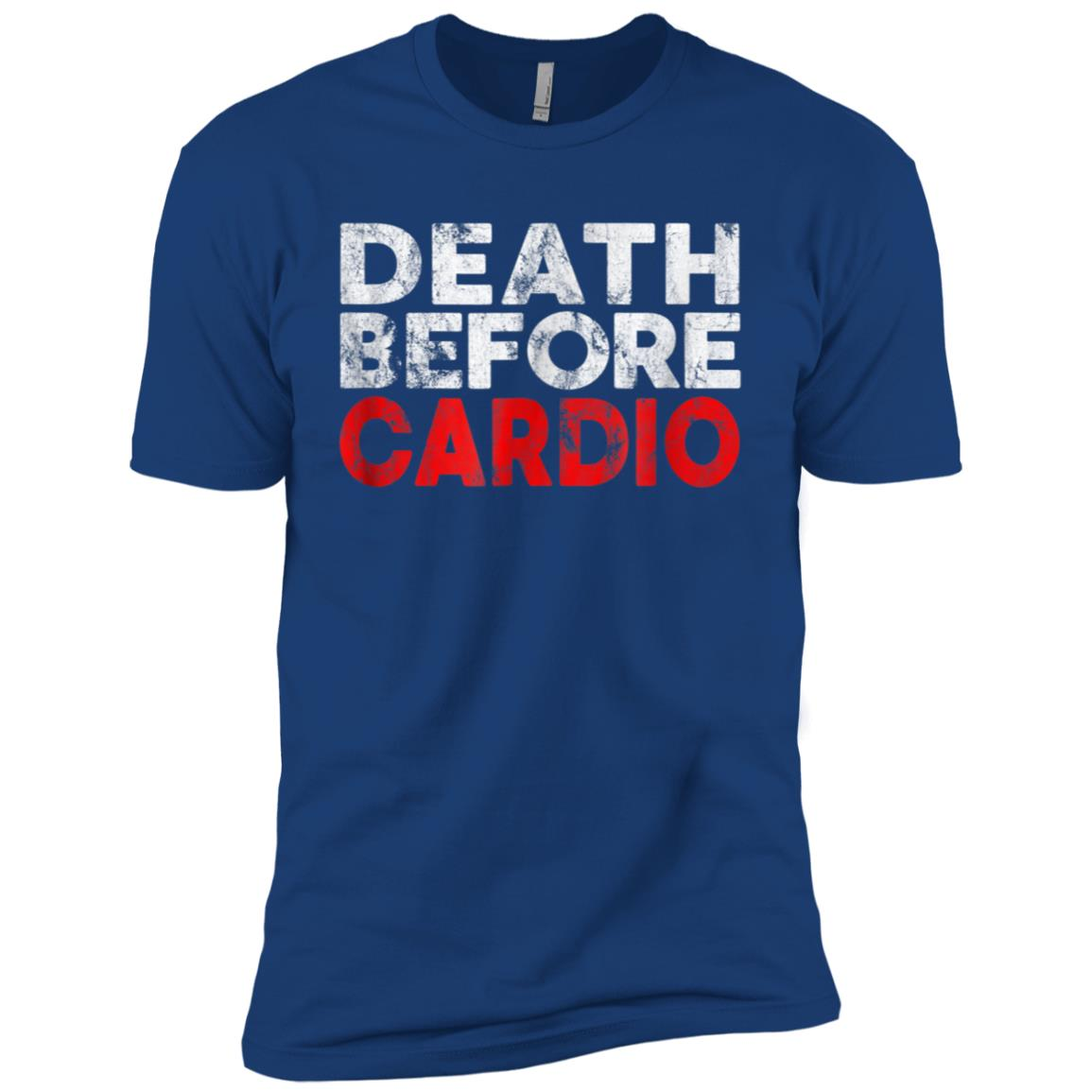 Death Before Cardio Funny Exercise Gym Running Late Men Short Sleeve T-Shirt