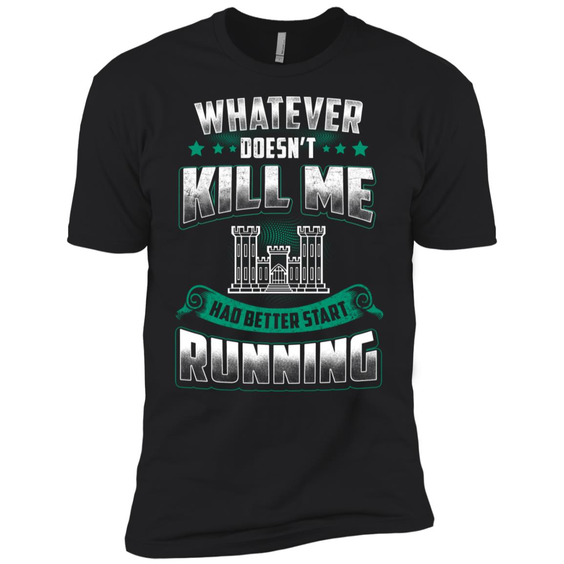 Combat Engineer Whatever Doesn't Kill Me Men Short Sleeve T-Shirt