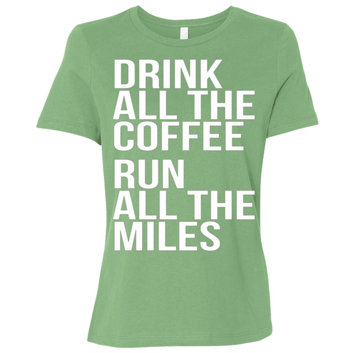 Drink All The Coffee Run All The Miles Marathon Women Short Sleeve T-Shirt