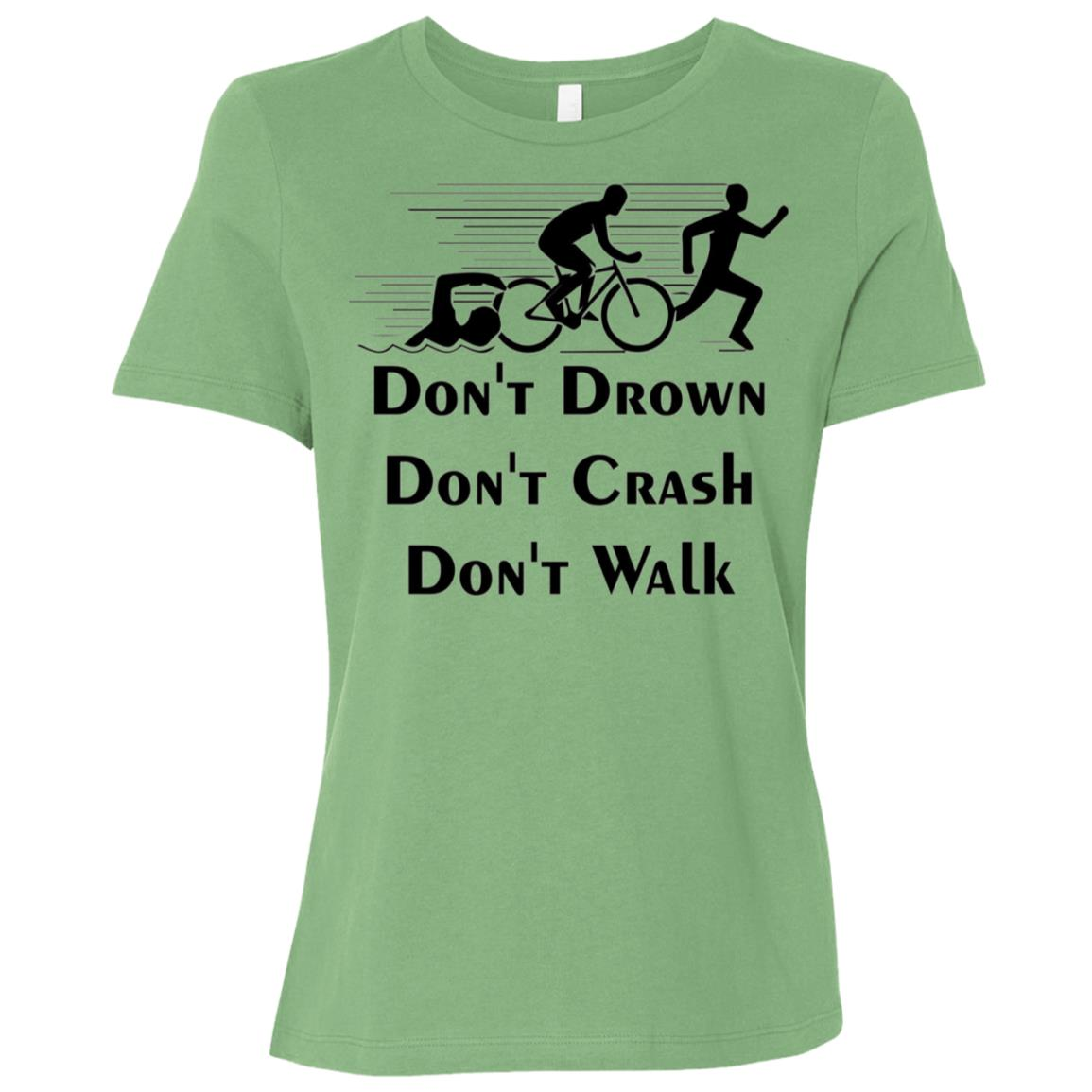 Don't Drown Don't Crash Don't Walk Women Short Sleeve T-Shirt