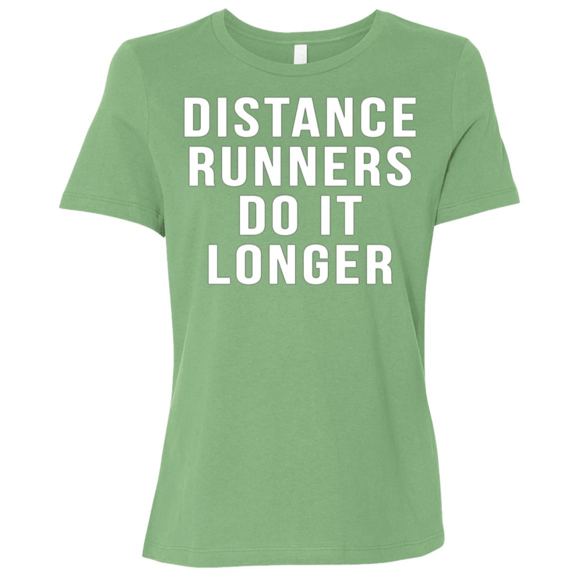 Distance Runners Do It Longer Marathon Funny Runnings Women Short Sleeve T-Shirt