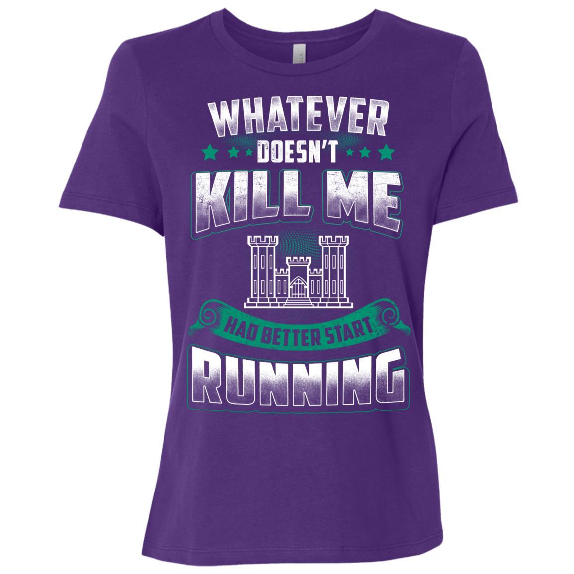 Combat Engineer Whatever Doesn't Kill Me Women Short Sleeve T-Shirt
