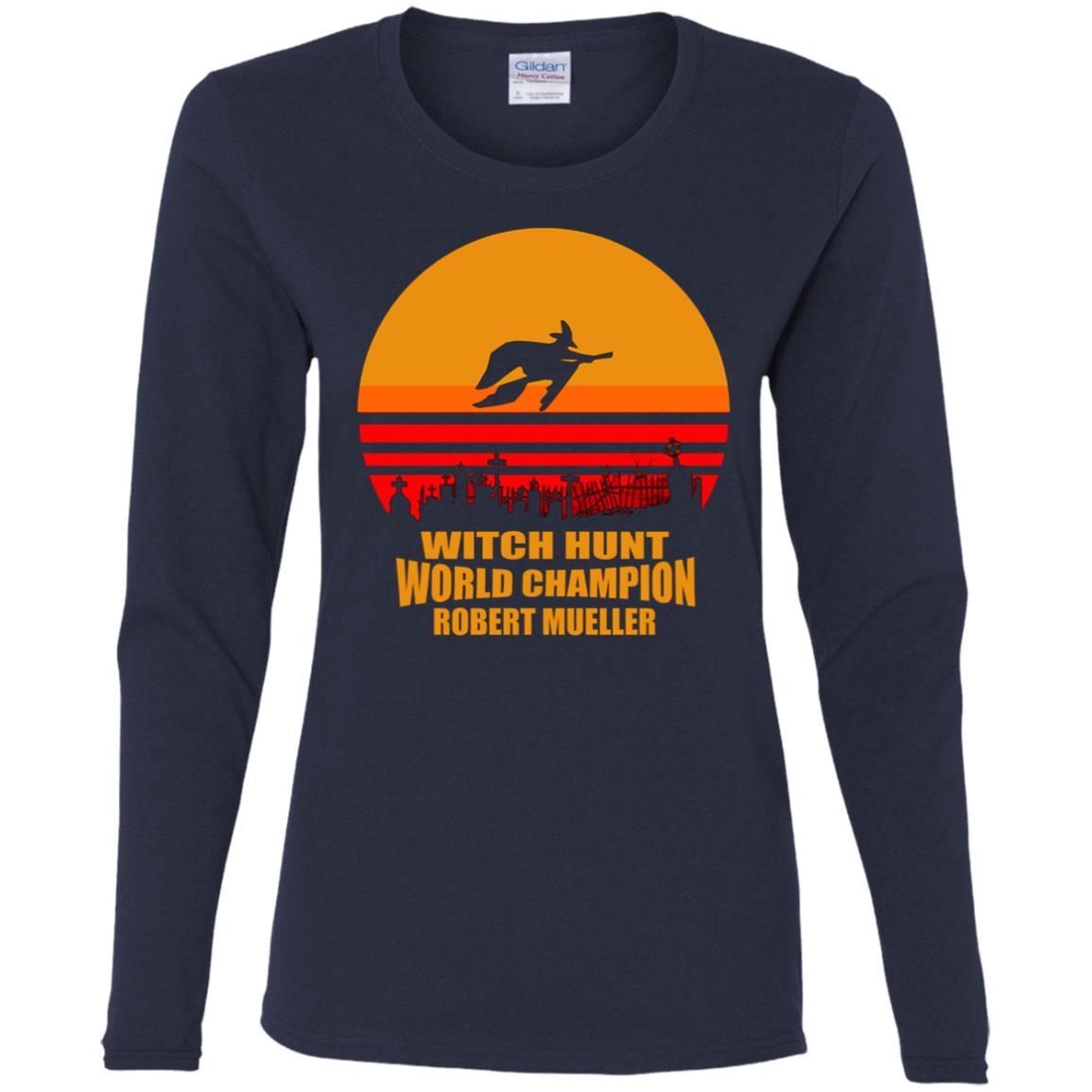 Witch Hunt World Champion Robert Mueller Women Long Sleeve T-Shirt