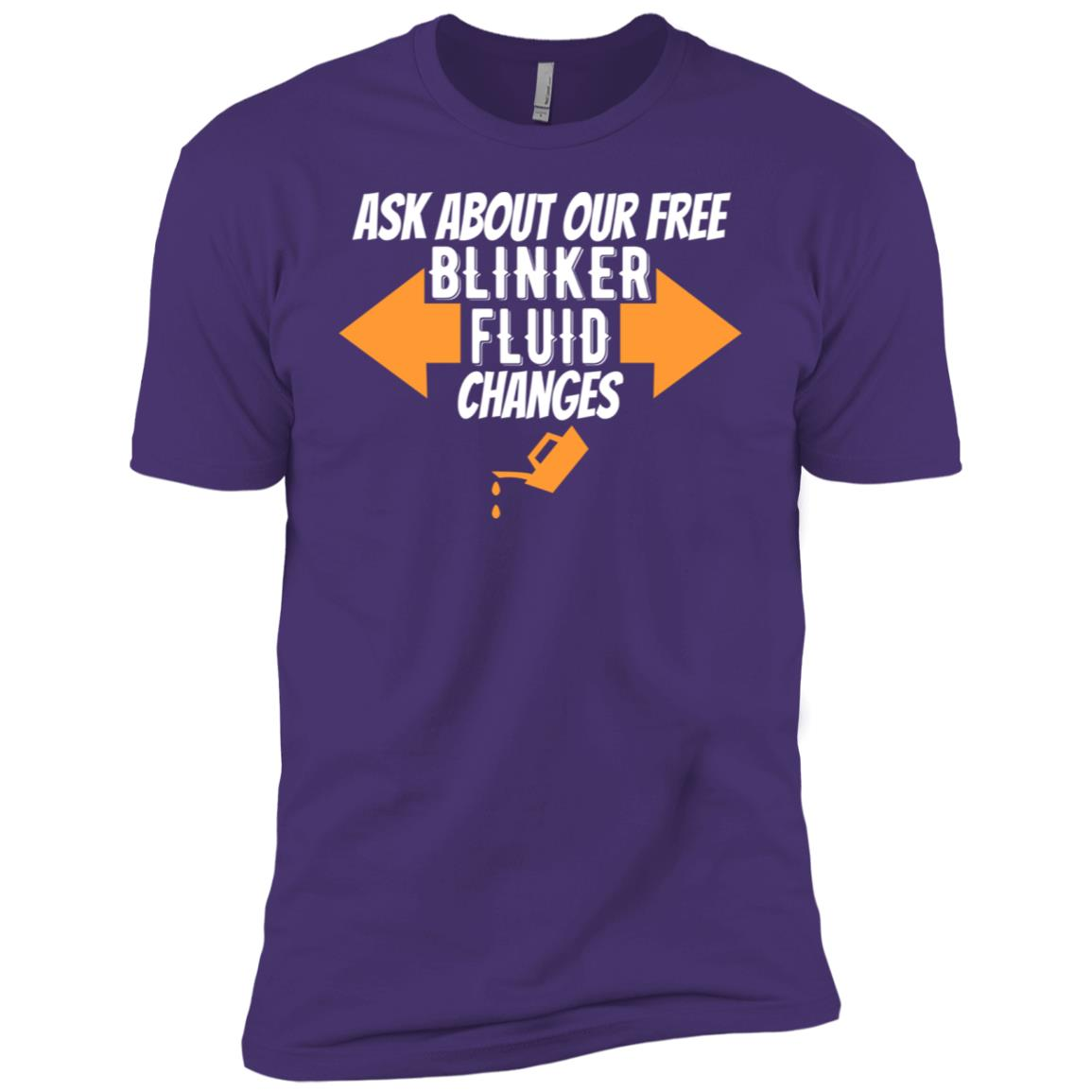 Ask About Our Free Blinker Fluid Changes Men Short Sleeve T-Shirt