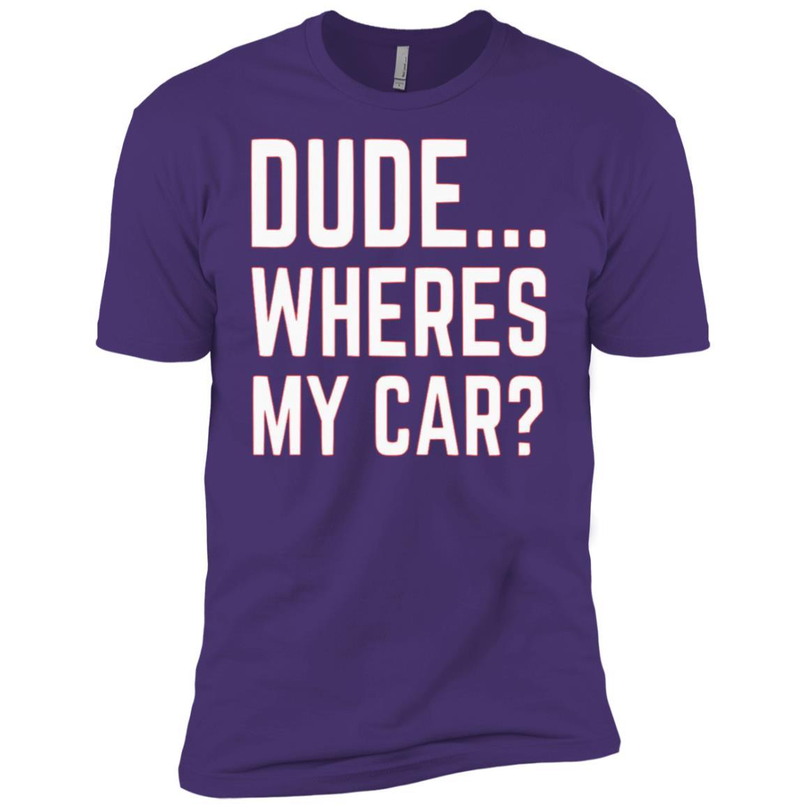 Dude… Wheres My Car Men Short Sleeve T-Shirt
