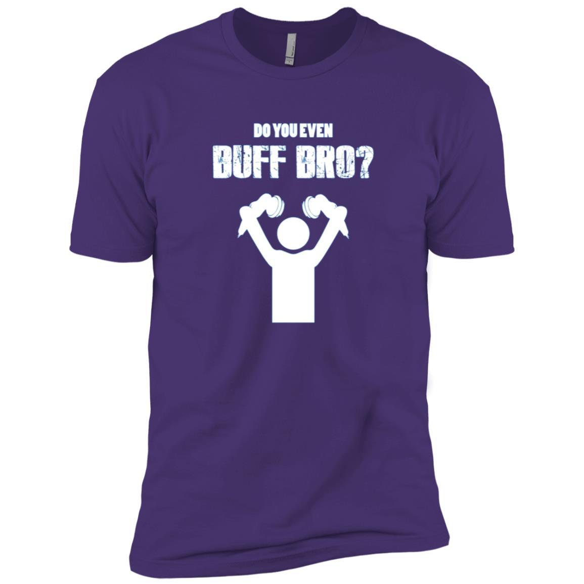 Do You Even Buff Bro Men Short Sleeve T-Shirt