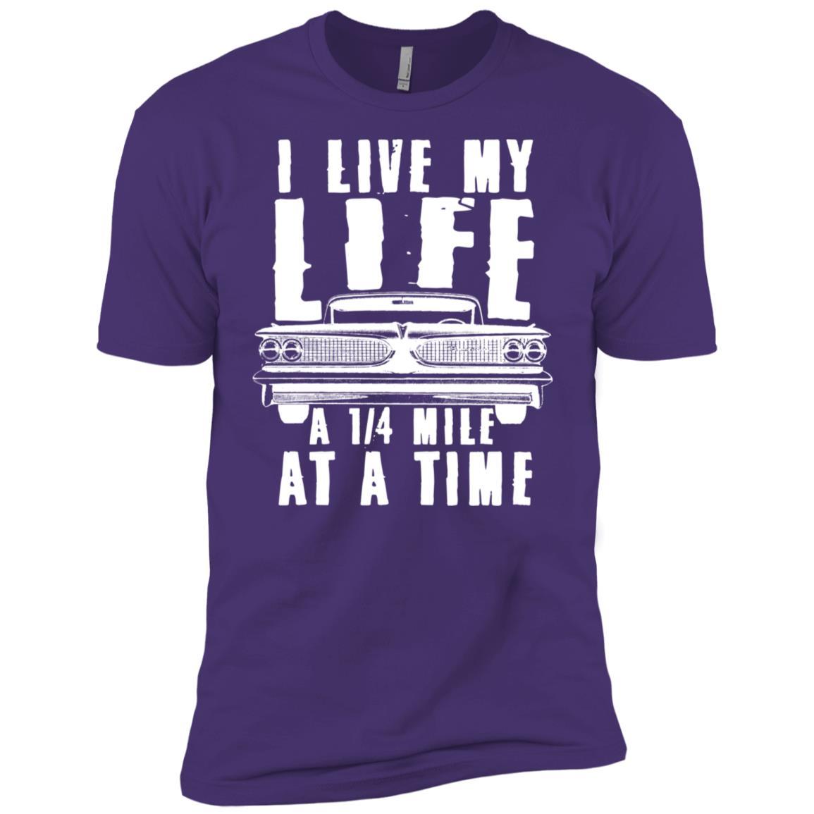 I Live My Life a Quarter Mile at a Time Drag Racing Men Short Sleeve T-Shirt