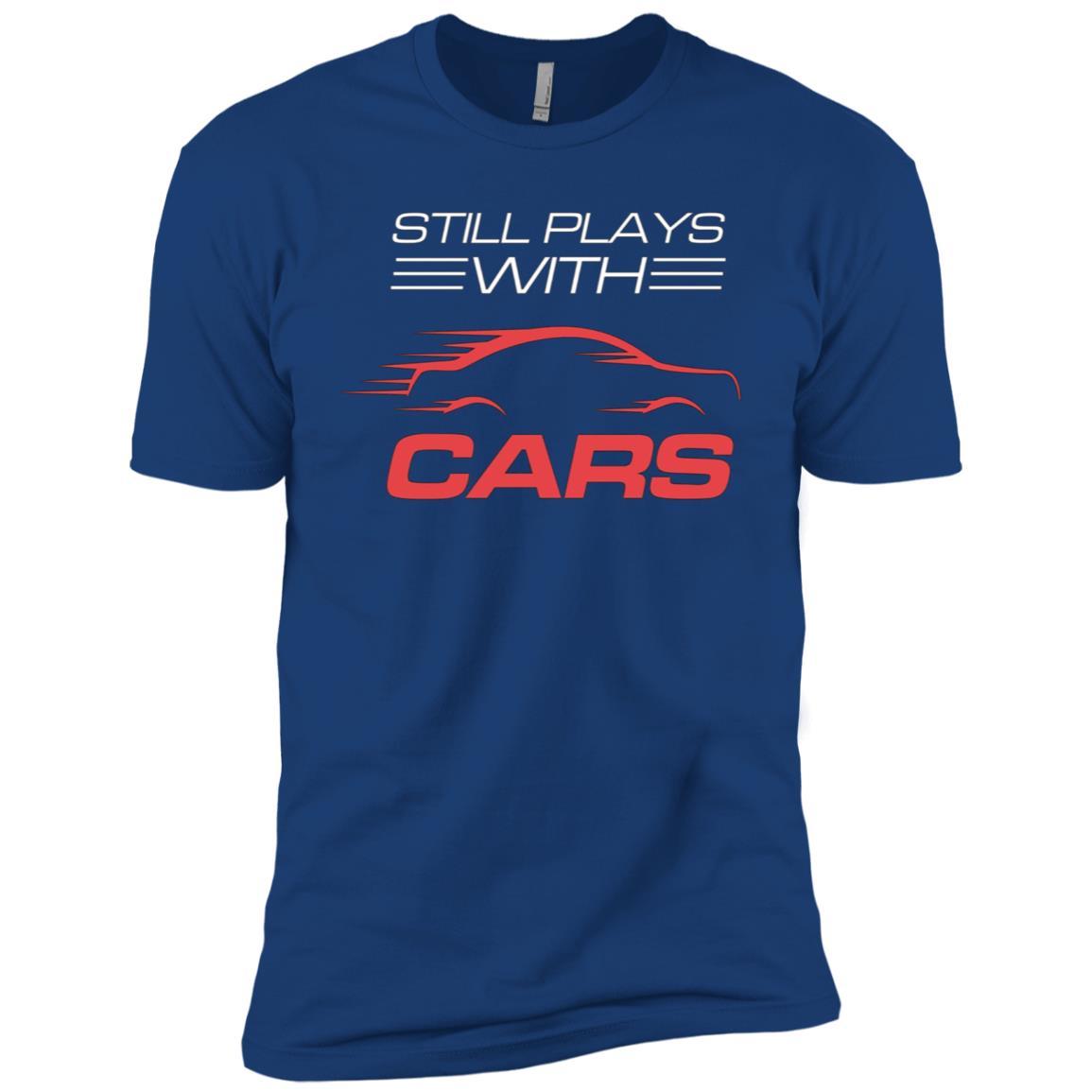 Still Plays With Cars Drag Racing s Men Short Sleeve T-Shirt