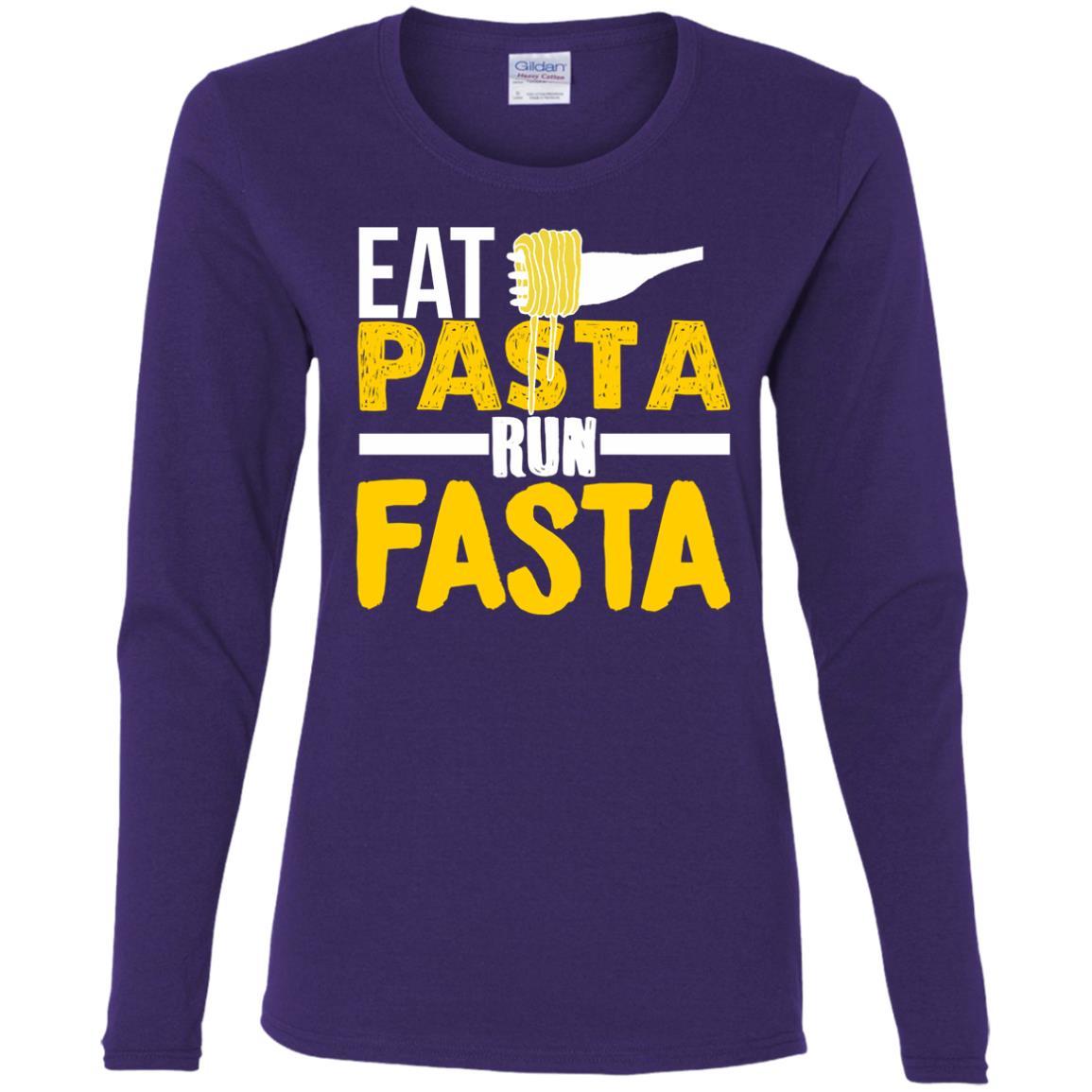 Eat Pasta Run Fasta Funny Running Women Long Sleeve T-Shirt
