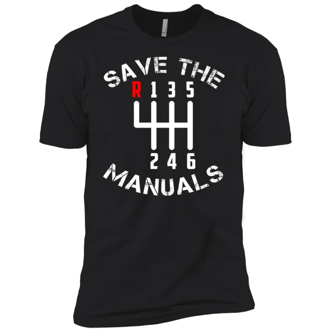 Save The Manuals Three Pedals 6 Speed Transmission Men Short Sleeve T-Shirt