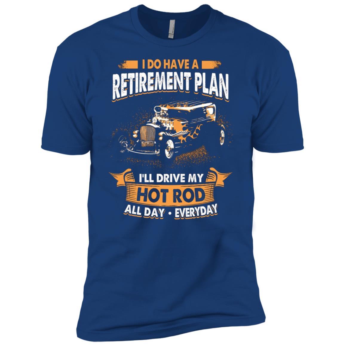 Retirement Plan Drive Hot Rod Everyday Men Short Sleeve T-Shirt