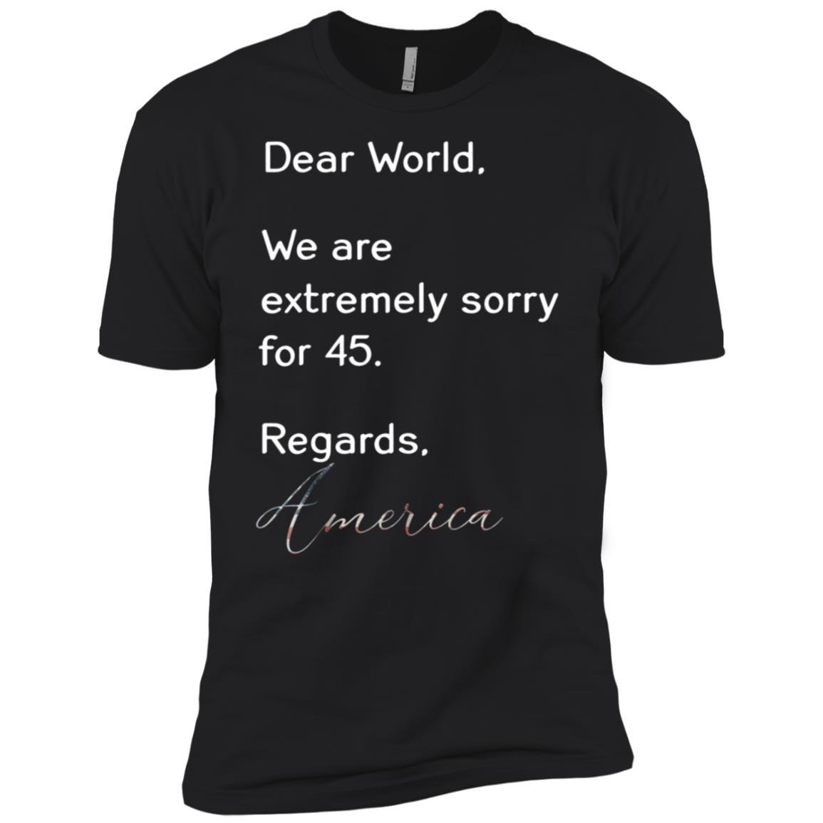 Apology To World Anti Trump Resist 45 Men Short Sleeve T-Shirt
