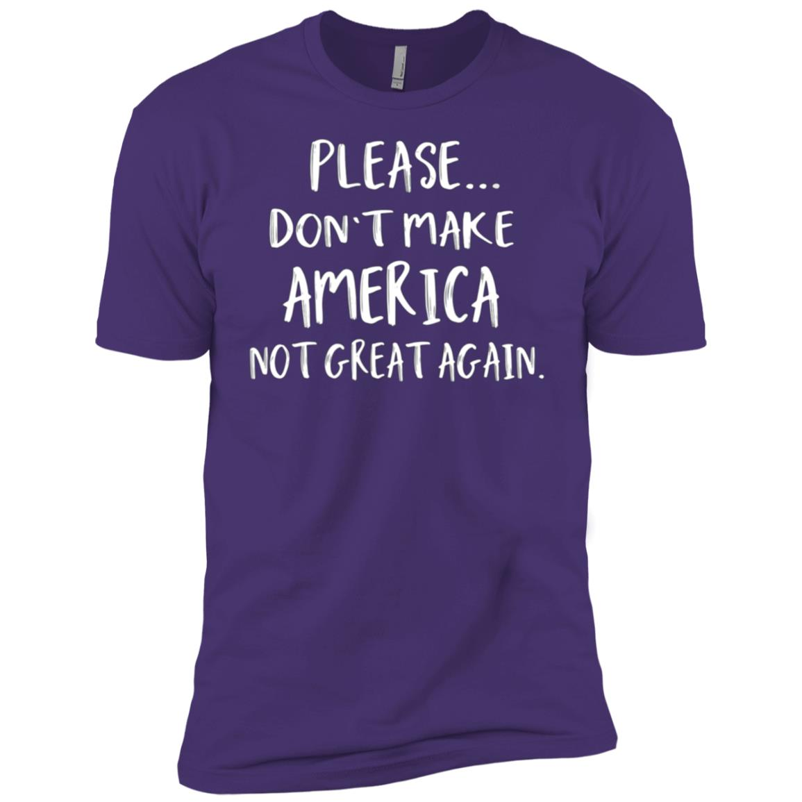 Don't Make America Not Great Again Trump Men Short Sleeve T-Shirt