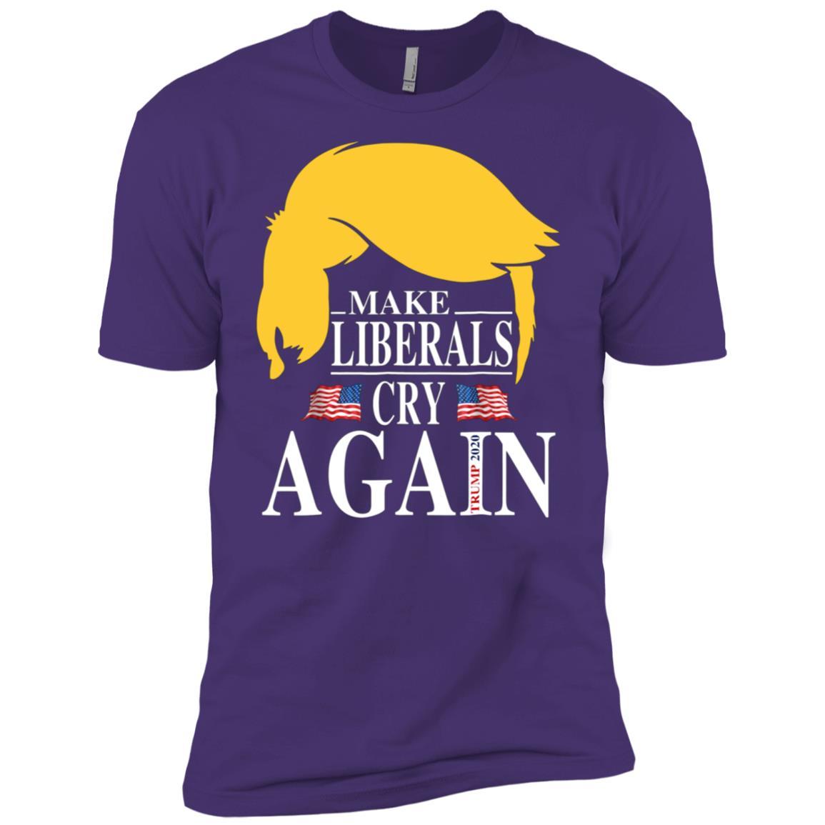 Donald Trump Election 2020 Make Liberals Cry Again GOP-2 Men Short Sleeve T-Shirt