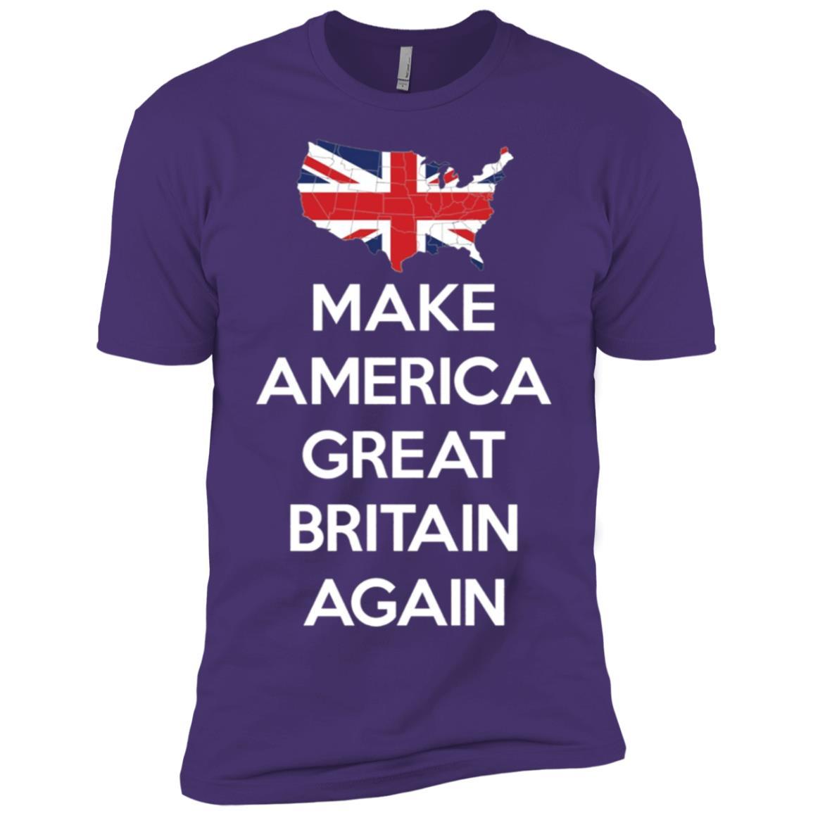 Make America Great Britain Again -2 Men Short Sleeve T-Shirt