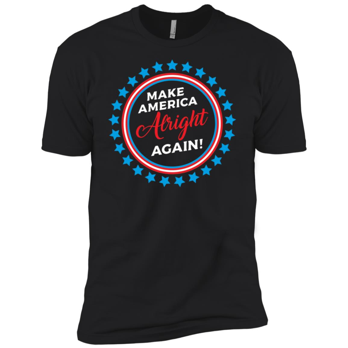 Make America Alright Again, Anti Trump Political Men Short Sleeve T-Shirt