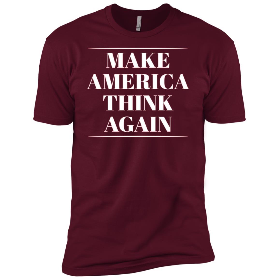Make America Think Again – Anti-Trump Men Short Sleeve T-Shirt