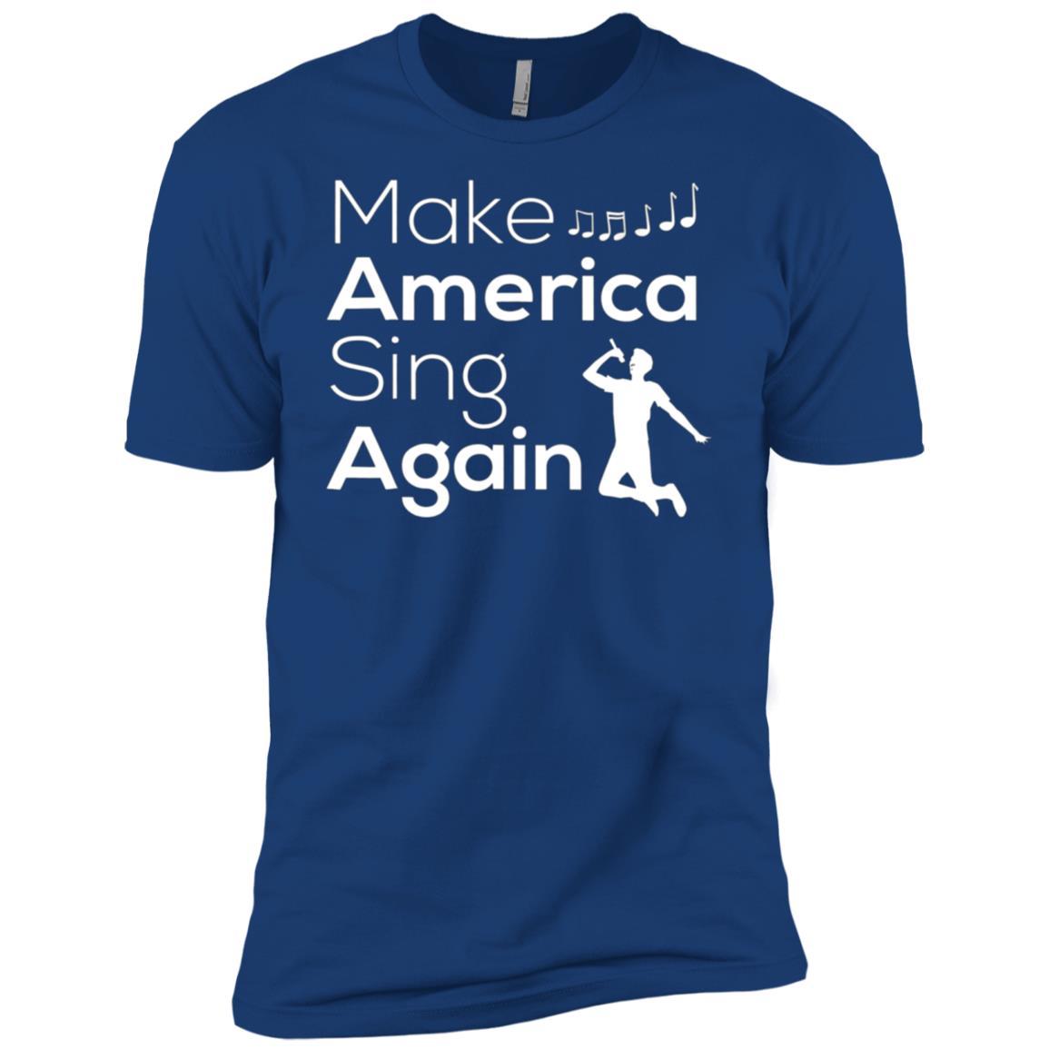 Make America Sing Again Funny Singing Lover Tee Men Short Sleeve T-Shirt