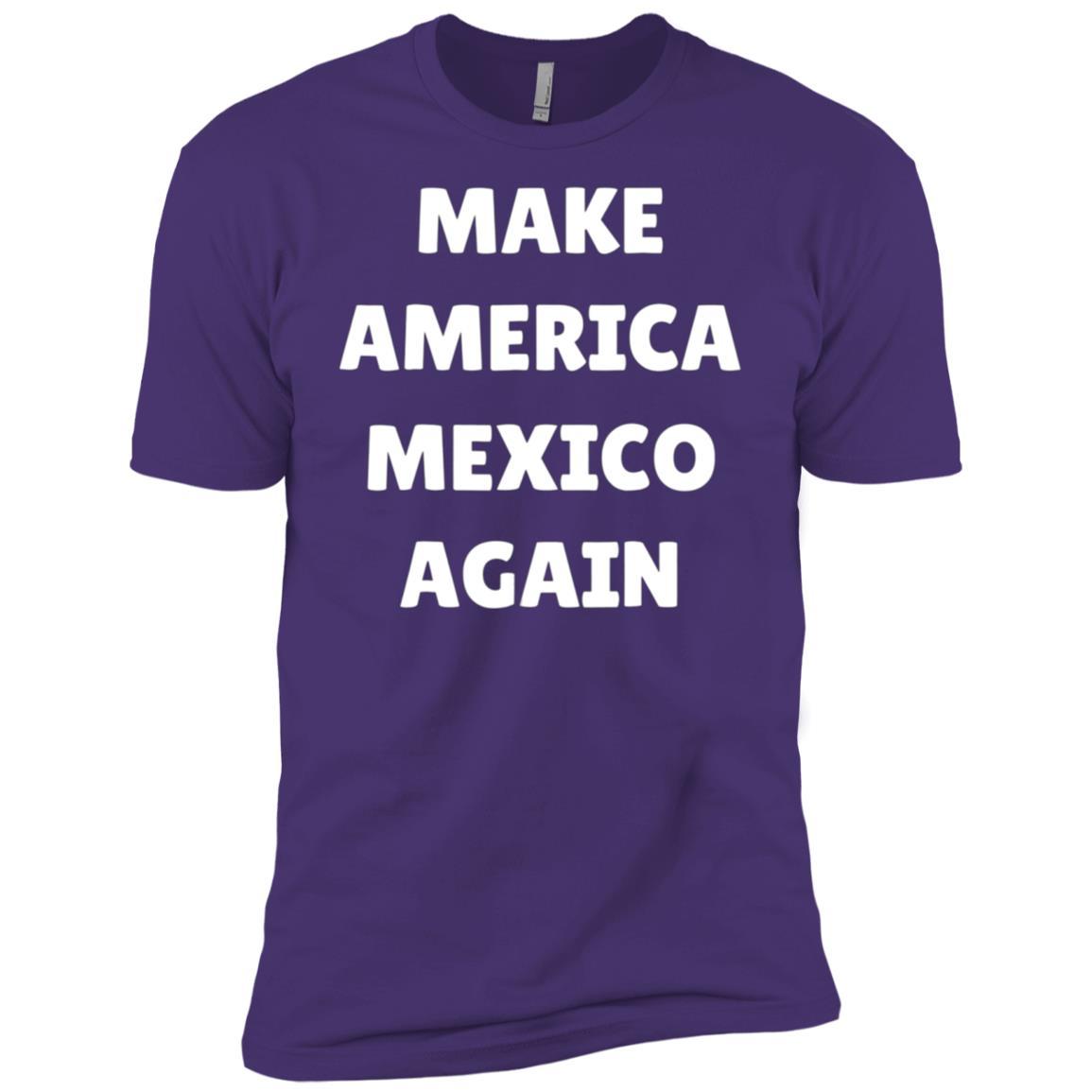 Make America Mexico again Men Short Sleeve T-Shirt