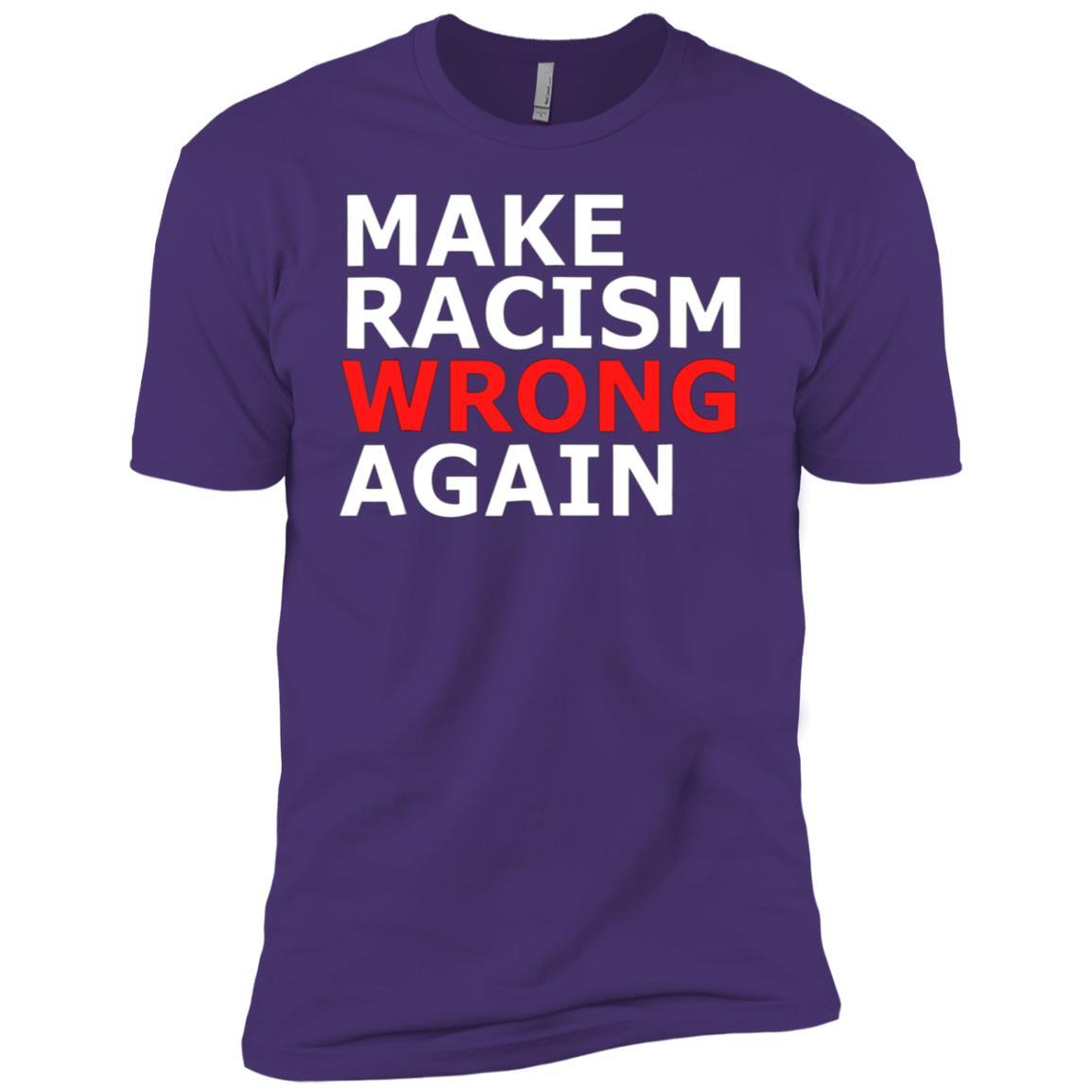 Make Racism Wrong Again Anti Trump Resist -1 Men Short Sleeve T-Shirt