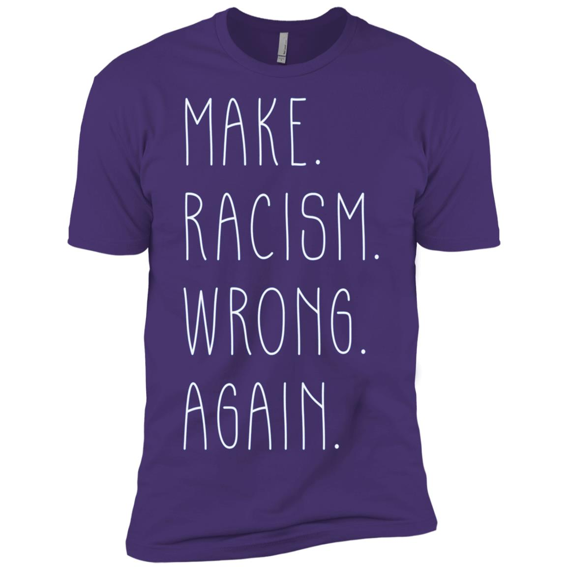 Make Racism Wrong Again -1 Men Short Sleeve T-Shirt