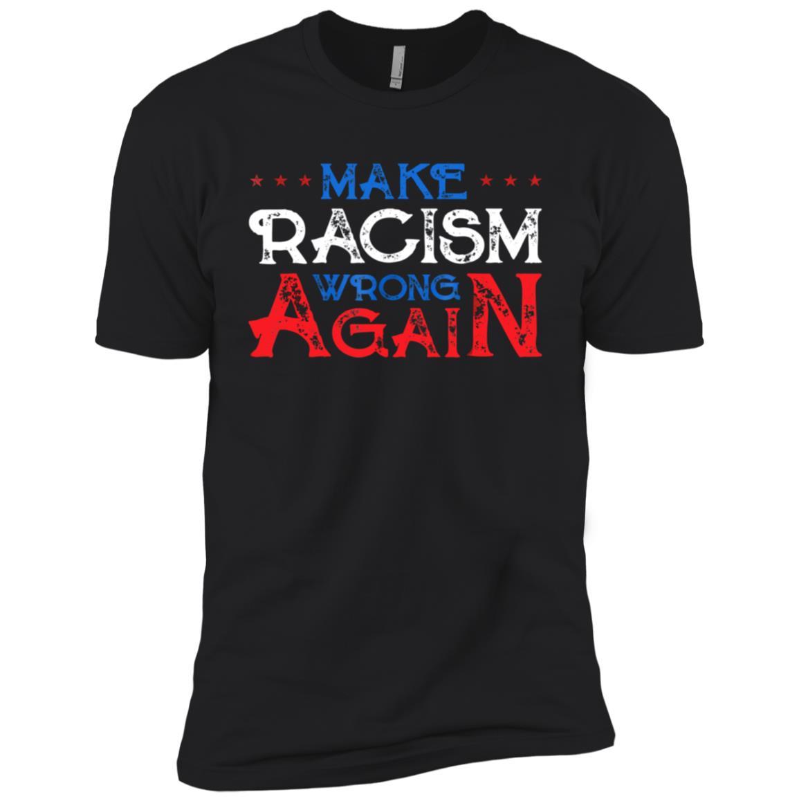 Make Racism Wrong Again – Unite Against Racism -16 Men Short Sleeve T-Shirt