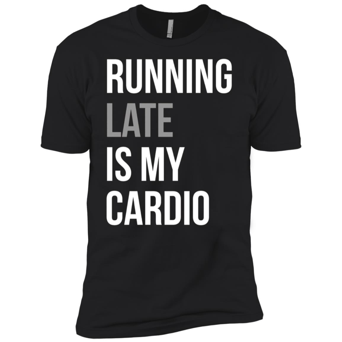 Funny – Running Late Is My Cardio Men Short Sleeve T-Shirt