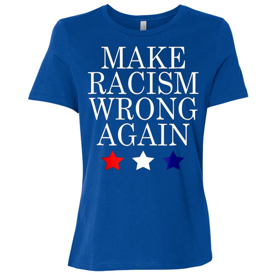 Make Racism Wrong Again Anti Trump Resist Women Short Sleeve T-Shirt