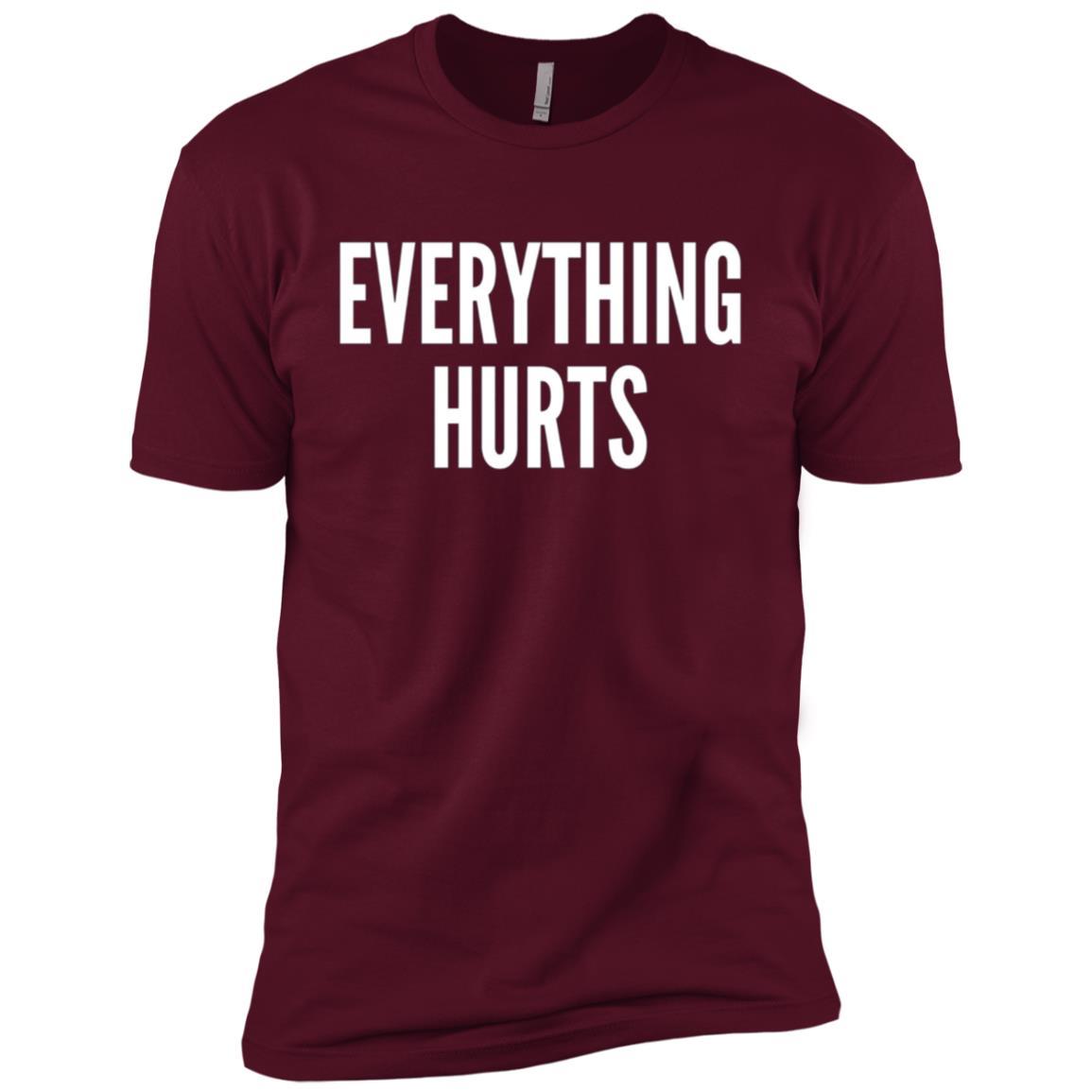 Everything Hurts Men Short Sleeve T-Shirt