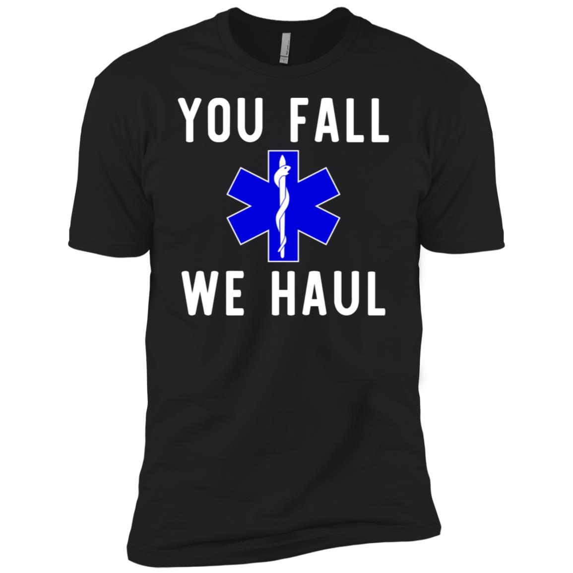 Funny You Fall We Haul Men Short Sleeve T-Shirt