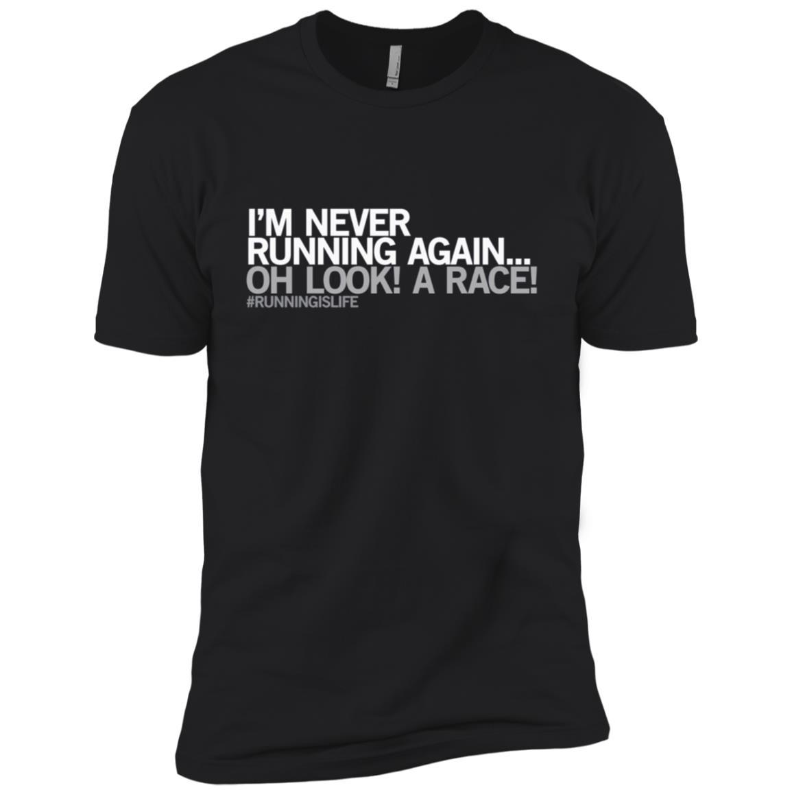Funny Running – I'm never running again Jogging Gift Men Short Sleeve T-Shirt