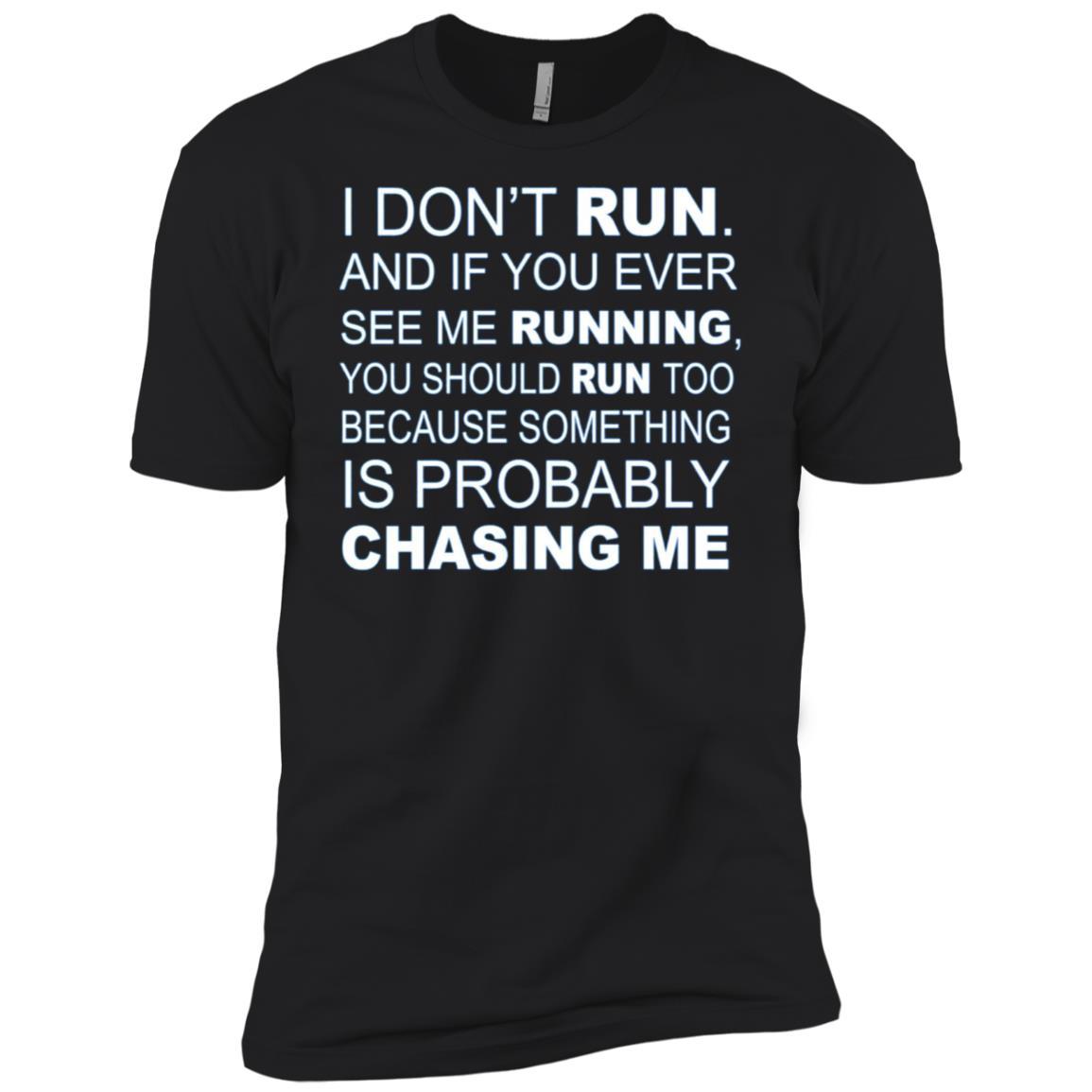 I Don't Run. If I'm Running You Should Run Too Funny Men Short Sleeve T-Shirt
