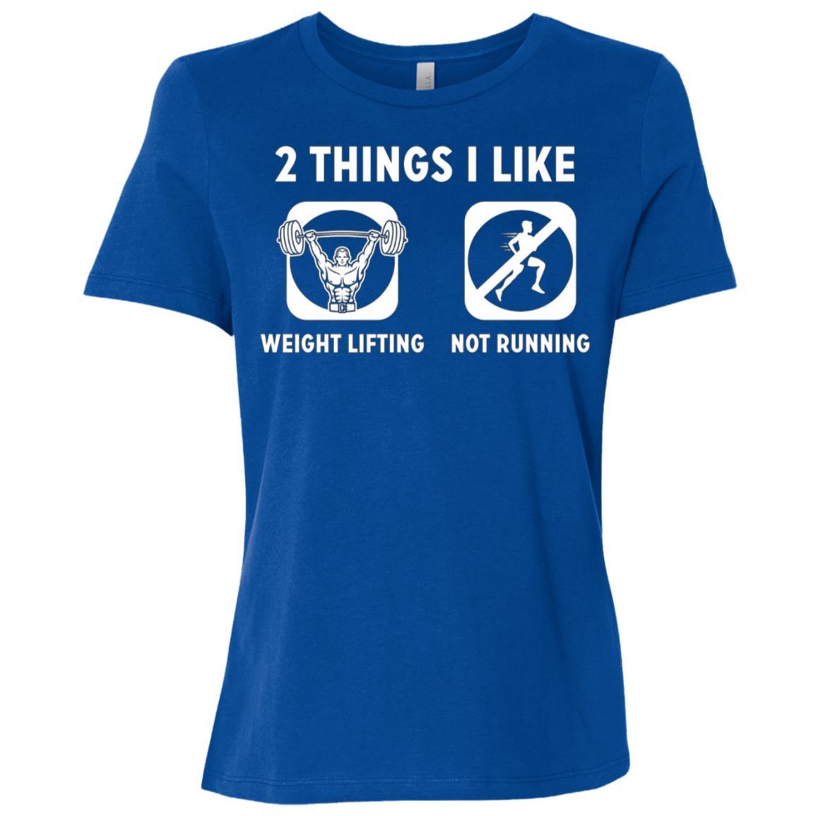 2 Things I Like Weight Lifting Not Running Women Short Sleeve T-Shirt