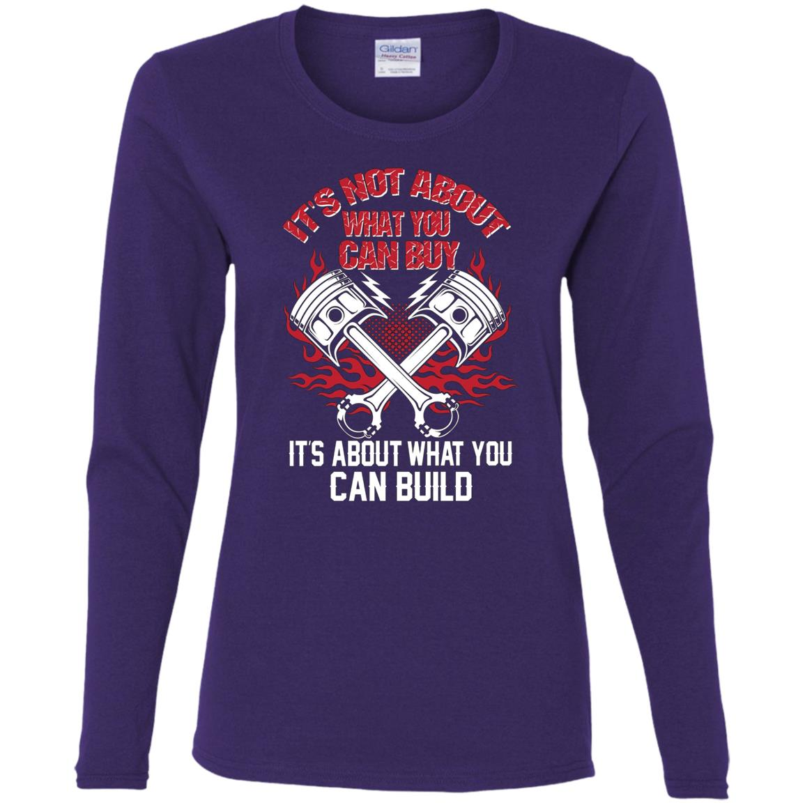 Hot Rodder – It's about what you can build Women Long Sleeve T-Shirt