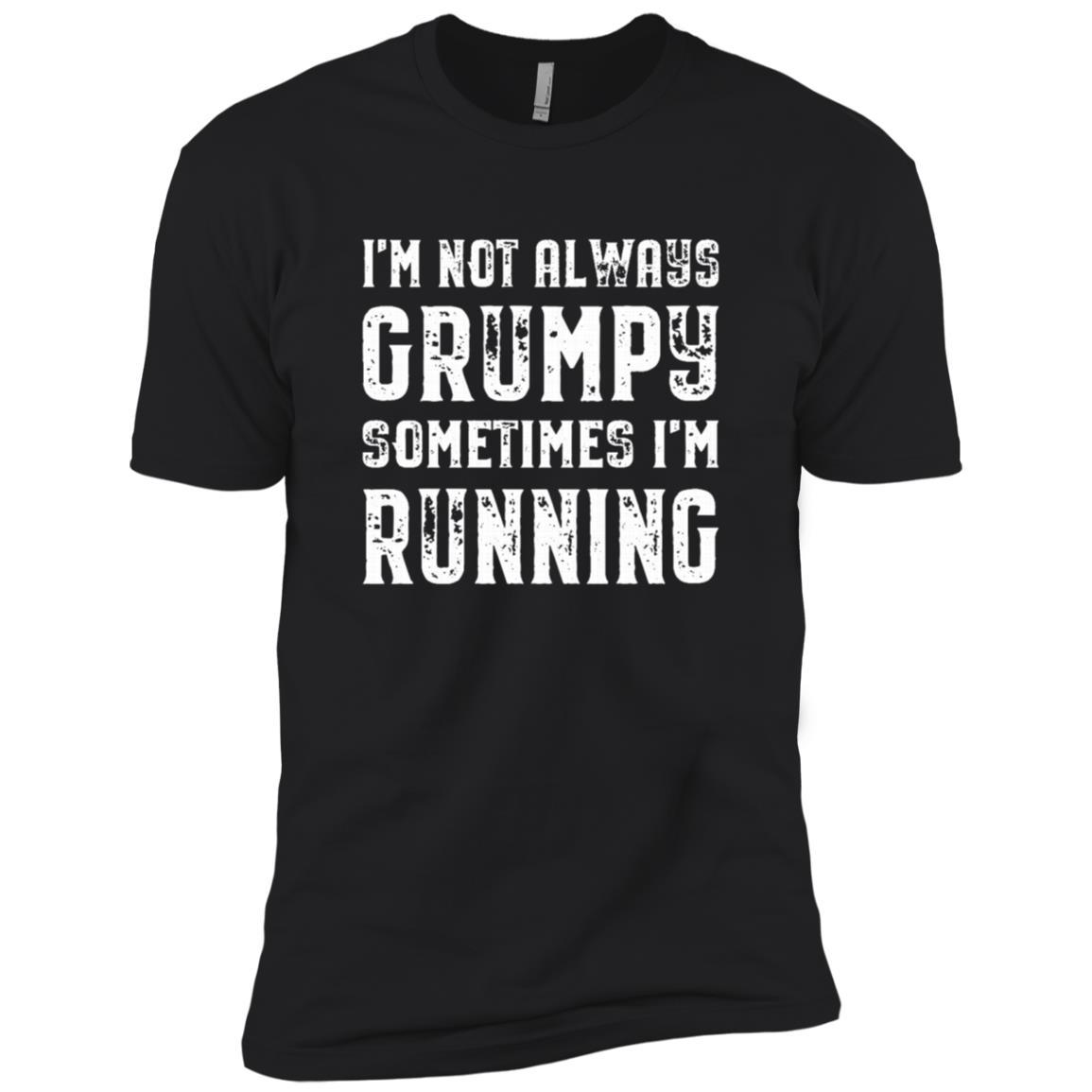 I'm Not Always Grumpy Sometimes I'm Running Funny Men Short Sleeve T-Shirt