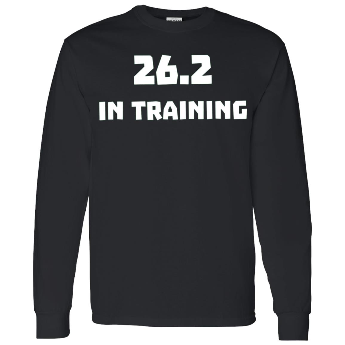 26.2 In Training Runner Running Marathon Race 2018 Men Long Sleeve T-Shirt