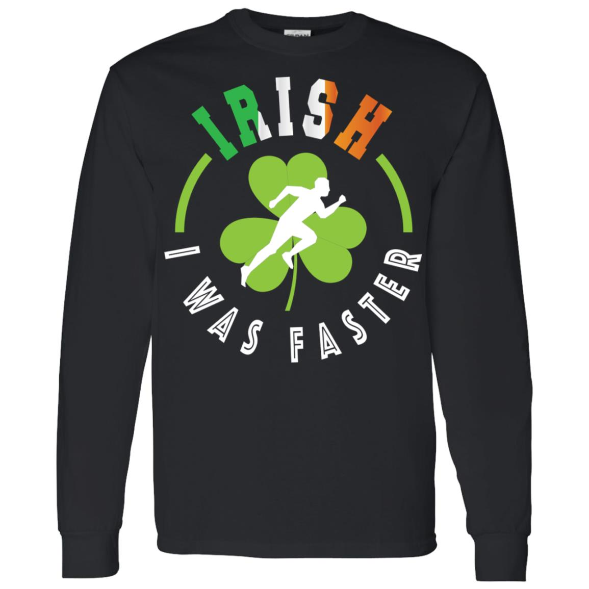Irish I Was Faster on St. Patricks Day Running Men Long Sleeve T-Shirt