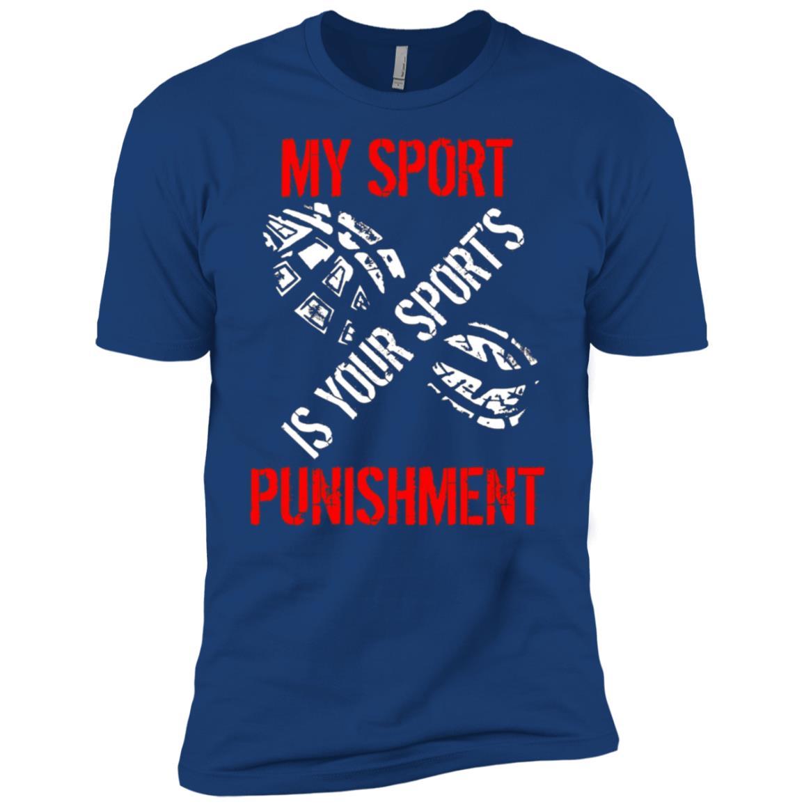 My Sport Is Your Sport's Punishment Funny Running Men Short Sleeve T-Shirt