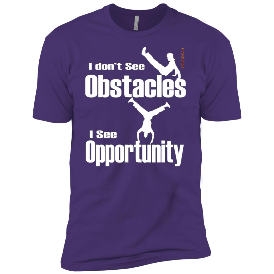 Parkour Free Running – I don't see Obstacles I see Men Short Sleeve T-Shirt