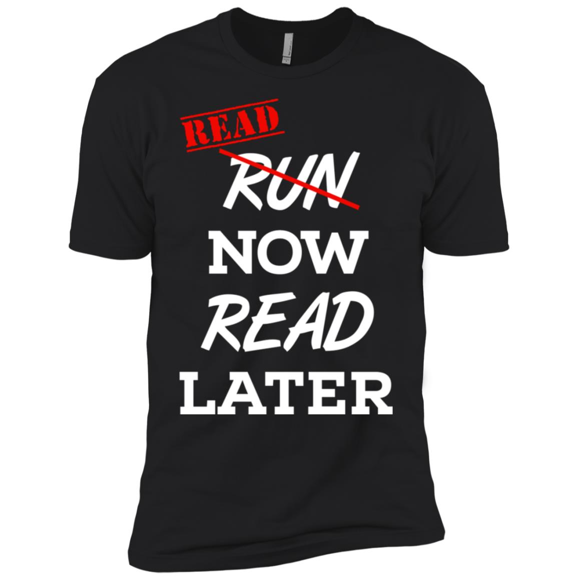 Run Now Read Later Read Now and Later Men Short Sleeve T-Shirt