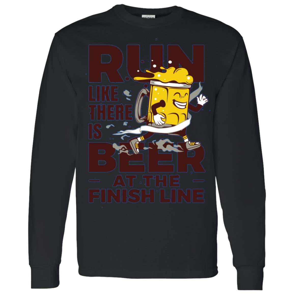 Run Like There is Beer at the Finish Line Men Long Sleeve T-Shirt