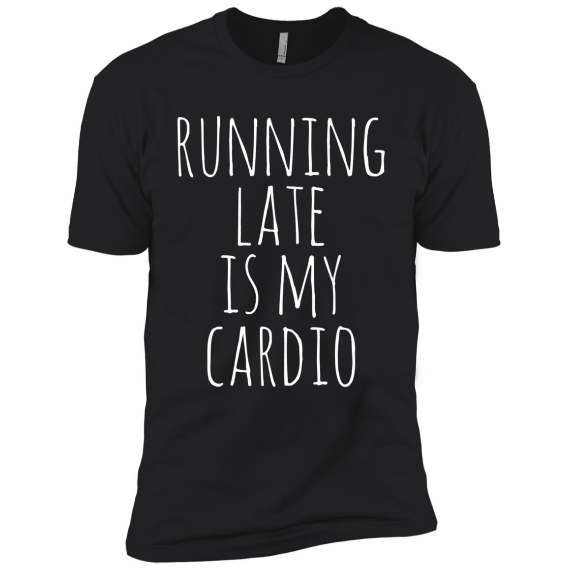 Running Late Is My Cardio Men Short Sleeve T-Shirt