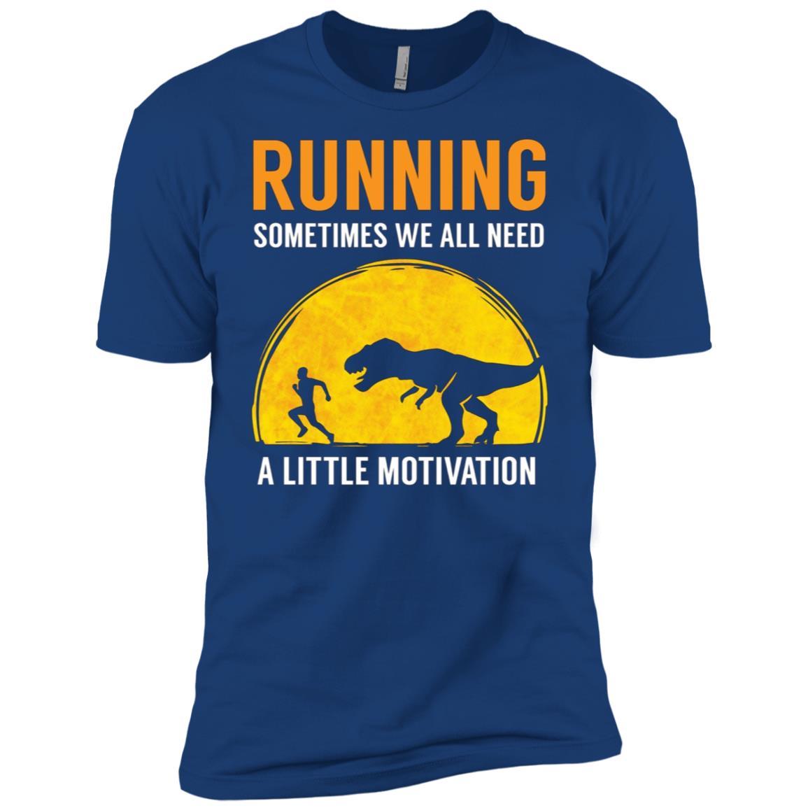 Running Sometimes We All Need A Little Motivation Men Short Sleeve T-Shirt