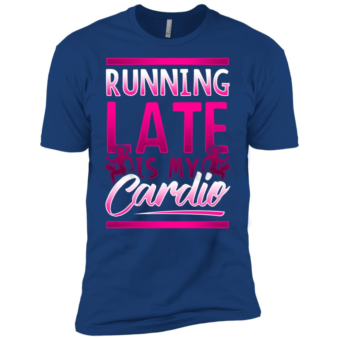 Running late is my cardio funny womens gym Men Short Sleeve T-Shirt