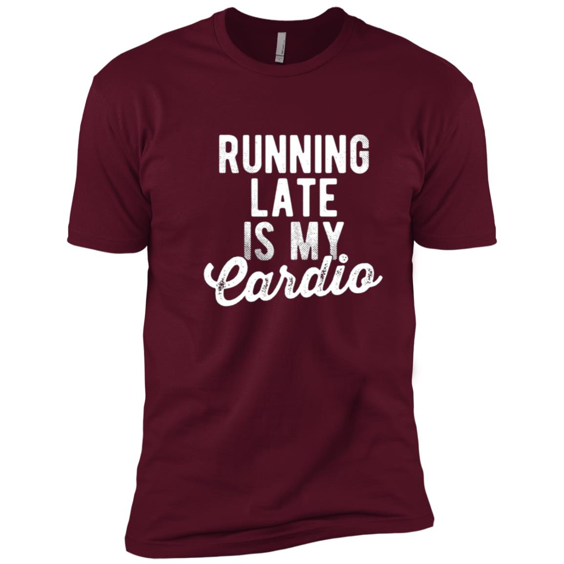 Running Late Is My Cardio Exercise Workout Fitness Men Short Sleeve T-Shirt