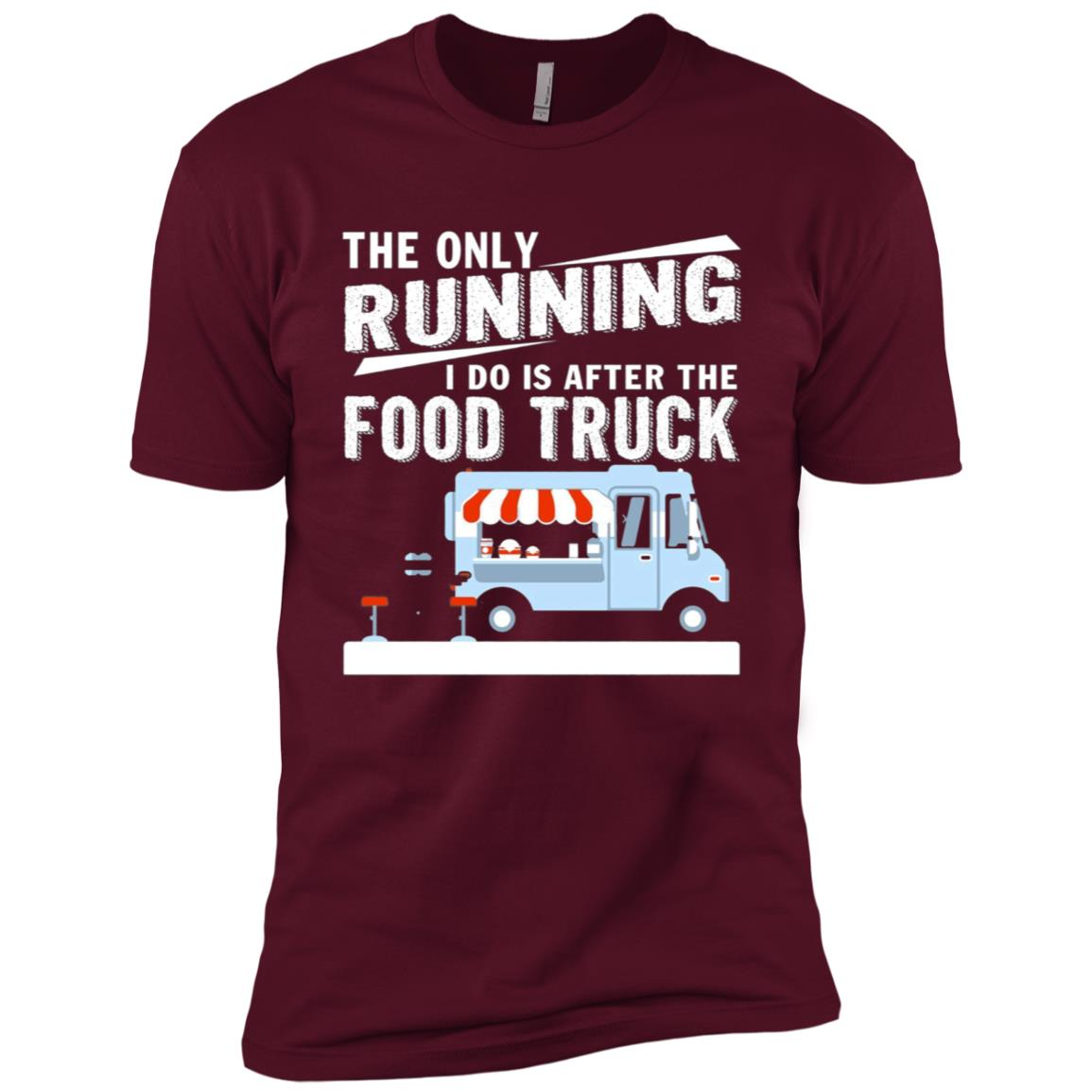 The Only Running I Do Is After The Food Truck Men Short Sleeve T-Shirt