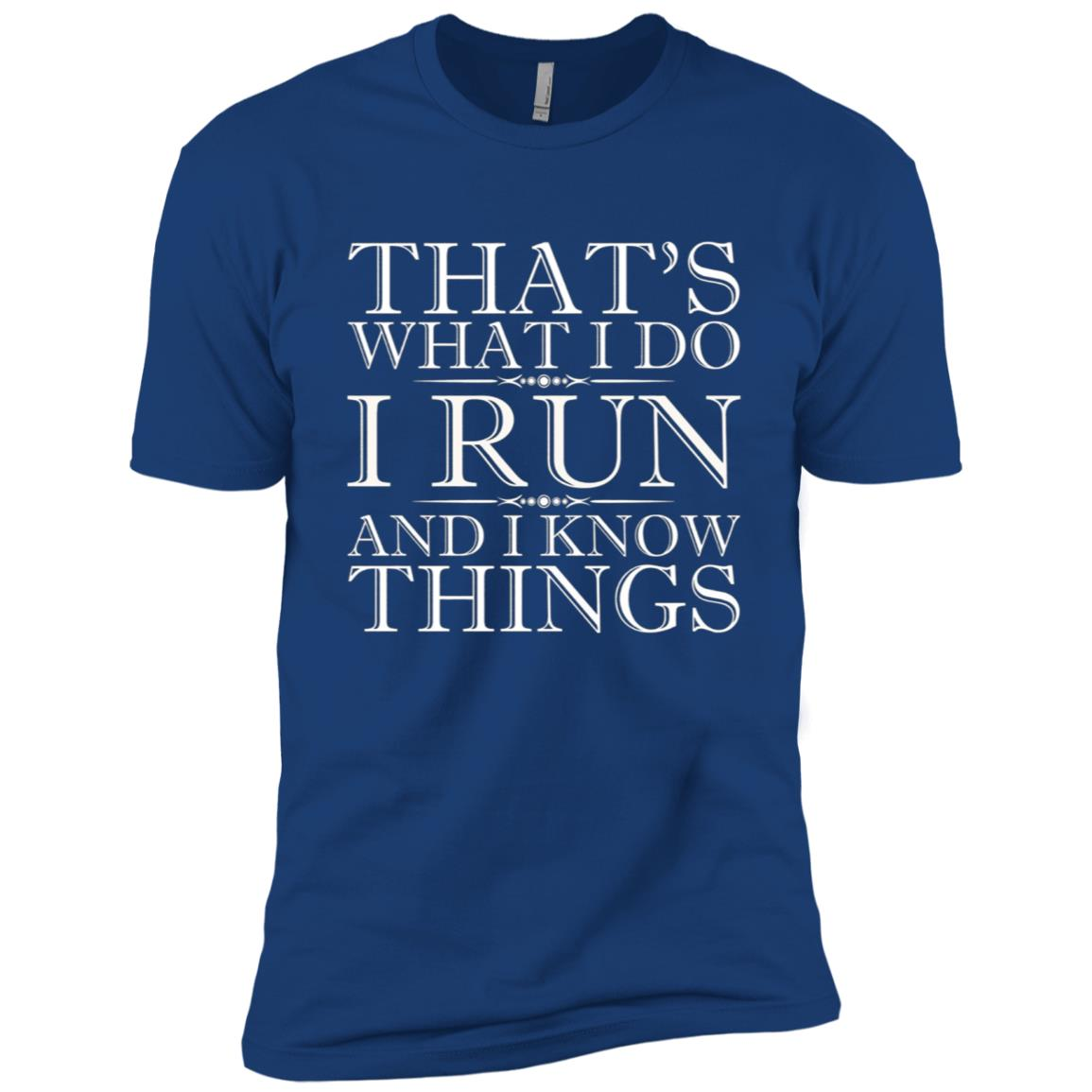 That's What I Do I Run And I Know Things – Running Men Short Sleeve T-Shirt