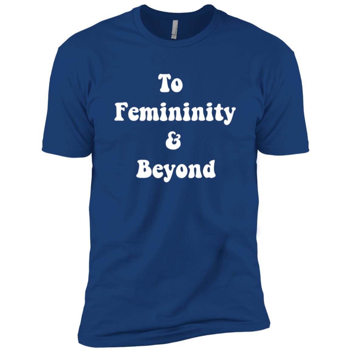 To Femininity & Beyond Feminist Men Short Sleeve T-Shirt