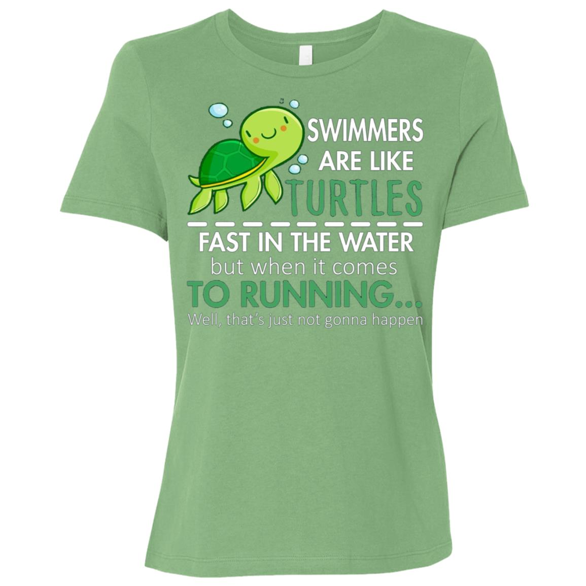 Swimmers Are Like Turtles Fast In The Water Women Short Sleeve T-Shirt